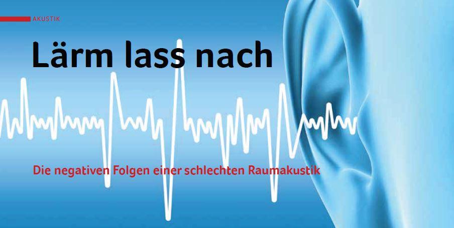 Auswirkungen Schlechter Raumakustik Im Büro Fachartikel Modern Office Dr.-Ing. Benedikt Kohout