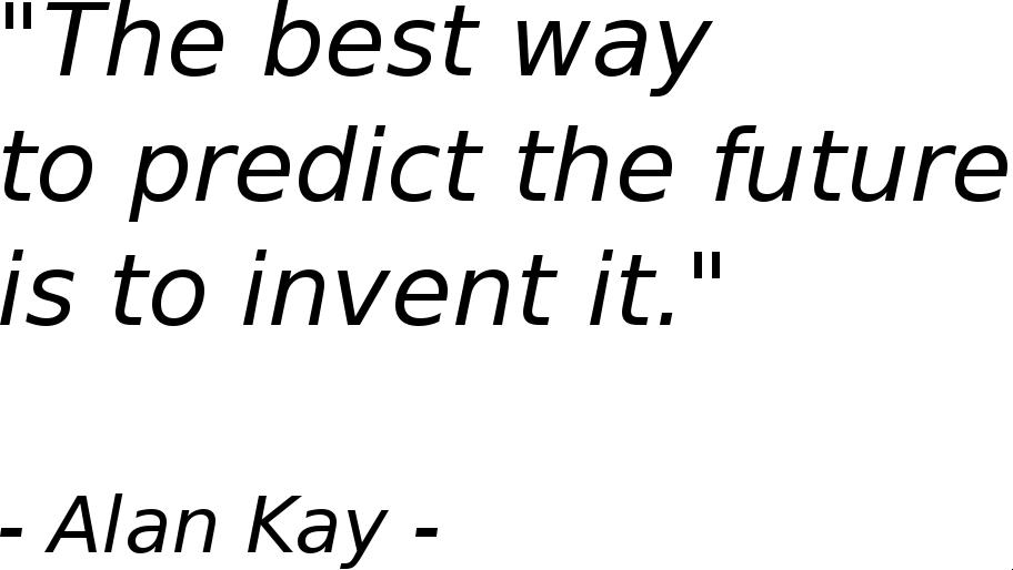 Zitat Alan Kay